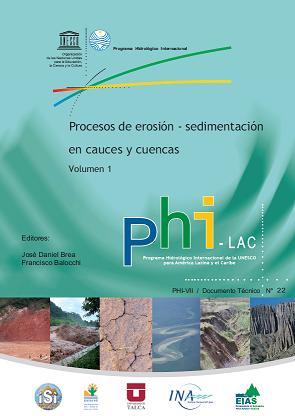 """Procesos de erosión y sedimentación en cauces y cuencas"""" Volumen 1"""