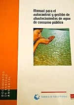 329459 Manual de autocontrol y gestión de abastecimientos de agua de consumo público (Descargable en PDF).