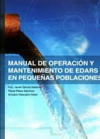 Manual de Operación y Mantenimiento de EDARS en Pequeñas Poblaciones