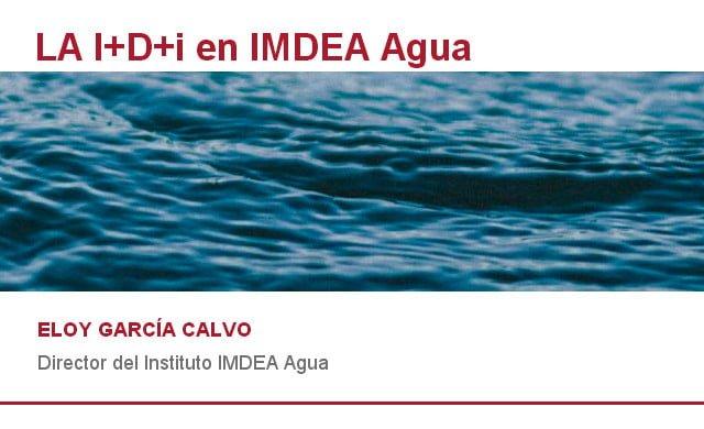 La I+D+i en IMDEA Agua