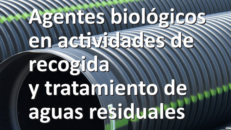 agentes-biologicos-tratamiento-aguas-residuales